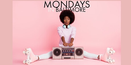 Mondays In Baltimore tickets