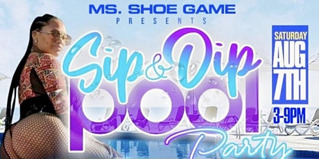 Ms.Shoe Game Presents: E-Day(Sip & Dip Pool Party 2021) tickets