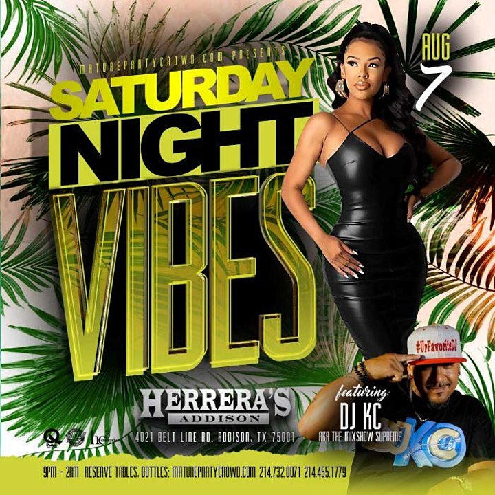 SATURDAY NIGHT VIBES @ HERRERA'S ADDISON w/DJ KC - AKA THE MIXSHOW  SUPREME image