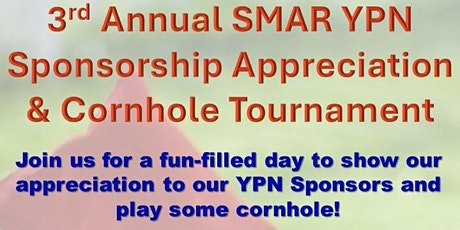 3rd Annual SMAR YPN Sponsor Appreciation and Cornhole Tournament tickets