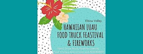 Hawaiian Luau Food Truck Feastival and FIREWORKS: tickets