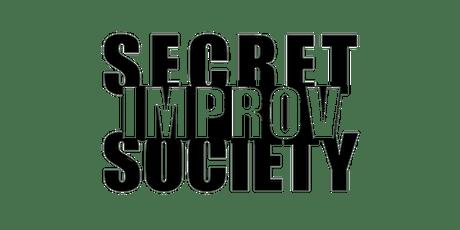 Secret Improv Society Live Improvised Comedy! tickets