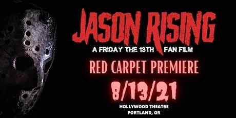 Jason Rising - A Friday the 13th Fan Film Premiere tickets