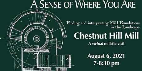 Virtual Visit to the Chestnut Hill  Mill tickets