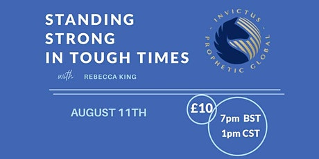 Standing Strong in Tough Times tickets
