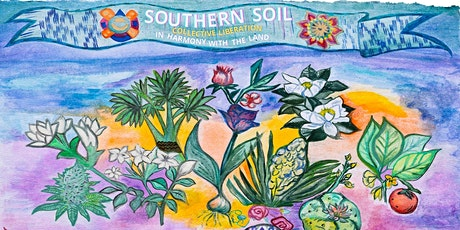 ROOTS Week 2021! Southern Soil: Collective Liberation in Harmony w/the Land tickets