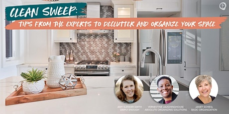 Clean Sweep: Tips From the Experts to Declutter and Organize Your Space tickets