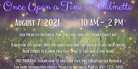 FREE - Once Upon a Time in Palmetto tickets