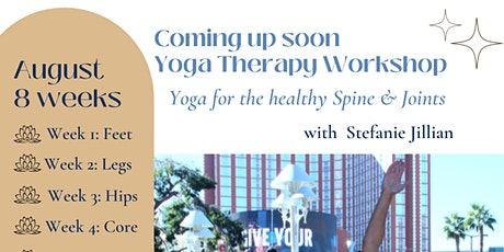 8 Week Yoga Therapy Workshop Yoga for Healthy Spine & Joints tickets