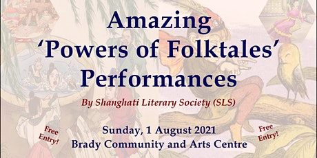 Amazing 'Powers of Folktales' Performances tickets