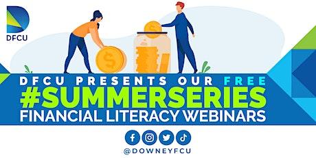 DFCU's #SUMMERSERIES Financial Literacy Webinars tickets