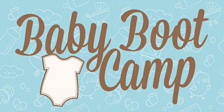 New Parent Support Program - Baby Boot Camp - San Onofre  tickets
