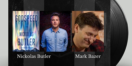 Authors on Tap:  Nickolas Butler and Mark Bazer tickets
