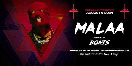 Malaa at Royale | 8.6.21 | 10:00 PM | 21+ tickets