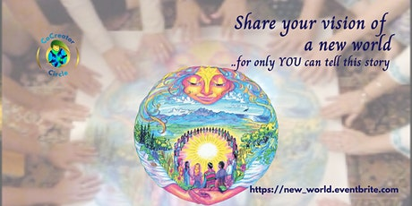 Share your vision of a new world tickets