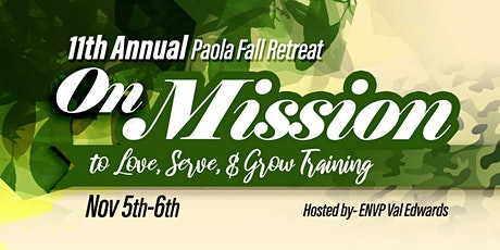 On Mission to Love, Serve & Grow: 11th Annual Paola Fall Retreat tickets