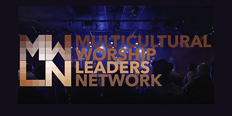 MWLN Annual Gathering:  The Art & Practice of Multicultural Community tickets