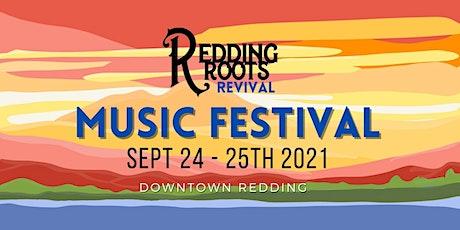Redding Roots Revival Music Festival 2021 tickets