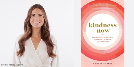 """Amanda Gilbert -- """"Kindness Now"""" tickets"""