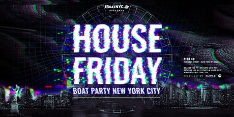 THE #1 EDM BOAT PARTY Presents HOUSE Music BOAT tickets