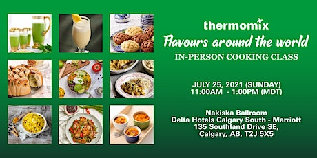 Thermomix®  In-Person Cooking Class: Flavours around the world tickets