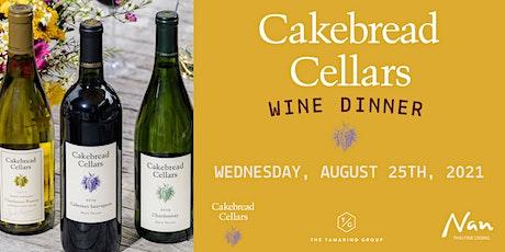 Cakebread Cellars Wine Dinner at Nan Thai Fine Dining tickets