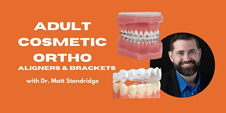 Adult Cosmetic Ortho - Feb 18-19, 2022- Raleigh, NC tickets