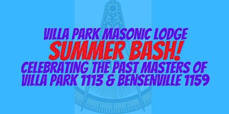 Villa Park Lodge Summer Bash Celebrating Past Masters!!! tickets