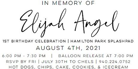 Elijah Angel's 1st Birthday Celebration tickets