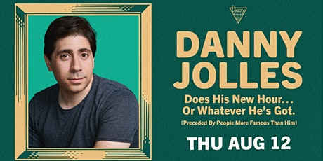 Danny Jolles Does His New Hour tickets