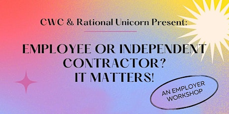 Employee Or Independent Contractor? It Matters! tickets