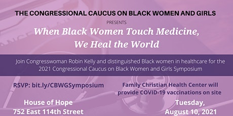 Congressional Caucus on Black Women and Girls 2021 Symposium tickets