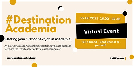 #DestinationAcademia - Getting your first (or next) academic role tickets