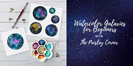 Watercolor Galaxies for Beginners - on Zoom tickets