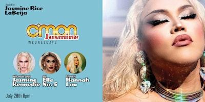 CMON JASMINE *Hosted by Jasmine Rice LaBeija with