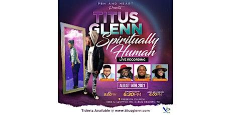 Titus Glenn Spiritually Human Live Recording tickets