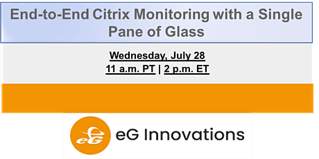 End-to-End Citrix Monitoring with a Single Pane of Glass tickets