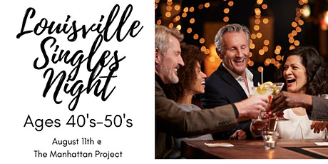 Louisville Singles Mingle  Ages 40's-50's tickets