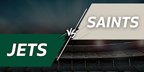 Jets vs. Saints Tailgate Party + Tickets - December 12th tickets