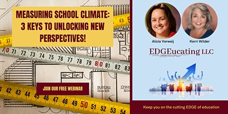 Measuring School Climate: 3 Keys to Unlocking New Perspectives! tickets