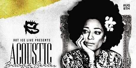 Acoustic Soul Brunch Series  featuring Julie Dexter (ENCORE Presentation) tickets