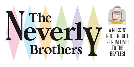 The Neverly Brothers tickets