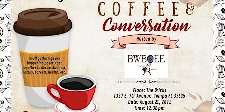 "BWBOEE Presents...""Coffee & Conversation"" tickets"