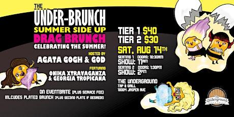 The Under-Brunch: Summer Side Up Drag Brunch (2PM Seating) tickets