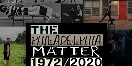 The Philadelphia Matter 1972-2020 Screening Event tickets