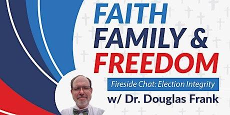 Faith, Family, & Freedom Fireside Chat w/ Dr. Douglas Frank tickets