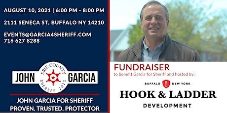 Garcia for Sheriff Fundraiser - Sponsored by Hook & Ladder Development tickets