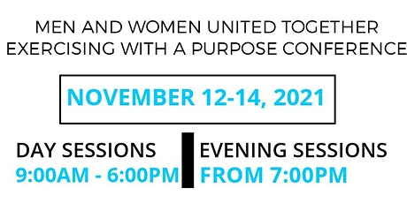 Men and Women United Together Exercising With A Purpose Conference tickets