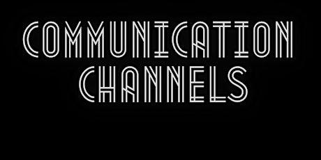 Communication Channels Webinar tickets