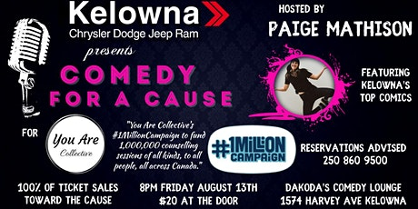 Kelowna Chrysler presents Comedy for a Cause for You Are Collective tickets